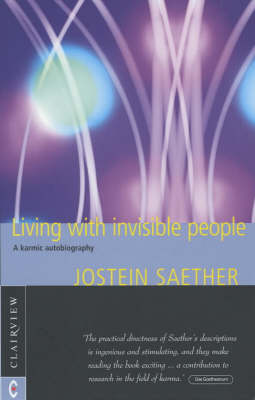 Living with Invisible People: A Karmic Autobiography (Paperback)