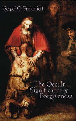 The Occult Significance of Forgiveness (Paperback)