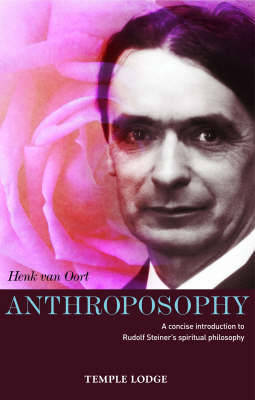 Anthroposophy: A Concise Introduction to Rudolf Steiner's Spiritual Philosophy (Paperback)