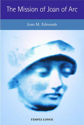 The Mission of Joan of Arc (Paperback)