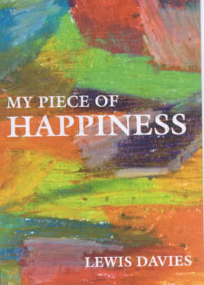 My Piece of Happiness (Hardback)