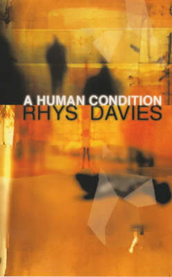 A Human Condition: The Selected Stories of Rhys Davies (Paperback)