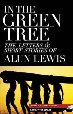 In the Green Tree - Library of Wales (Paperback)