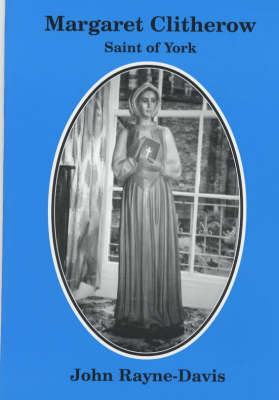 Margaret Clitherow of York (Paperback)