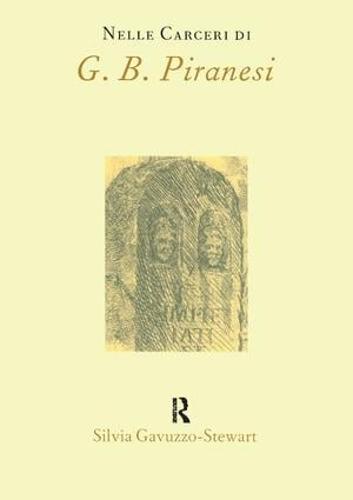 Nelle Carceri di G.B.Piranesi - Italian Perspectives v. 2. (Paperback)