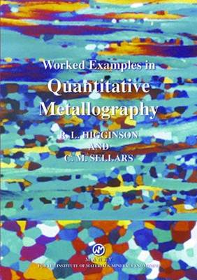 Worked Examples in Quantitative Metallography (Paperback)