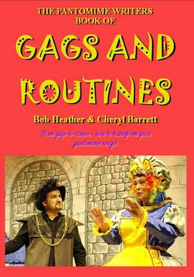 The Pantomime Writers Book of Gags and Routines (Paperback)