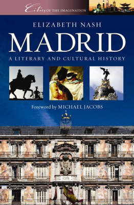 Madrid - Cities of the Imagination No. 6 (Paperback)