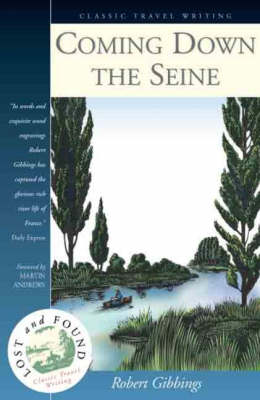 Coming Down the Seine - Lost & Found S. No. 7 (Paperback)