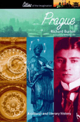 Prague: A Cultural and Literary Companion - Cities of the Imagination v.13 (Paperback)