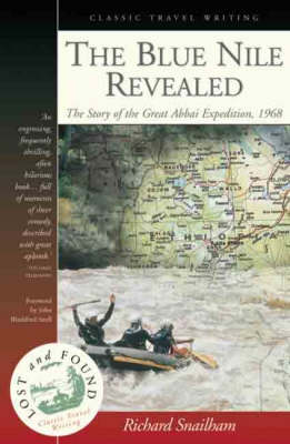 The Blue Nile Revealed: The Story of the Great Abbai Expedition, 1968 (Paperback)