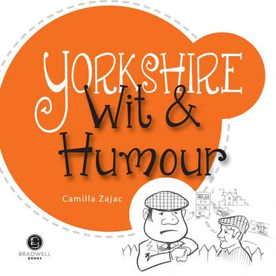 Yorkshire Wit & Humour: Packed with Fun for All the Family (Paperback)