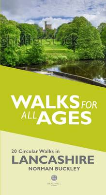 Walks for All Ages in Lancashire: 20 Circular Walks in Lancashire (Paperback)