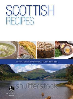 Scottish Recipes: A Selection of Recipes from Scotland (Paperback)