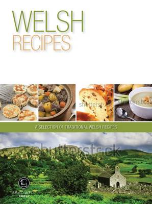 Welsh Recipes: A Selection of Recipes from Wales (Paperback)
