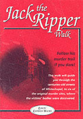 Jack the Ripper Walk - Louis' London Walks (Paperback)