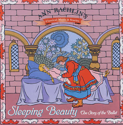 The Sleeping Beauty: The Story of the Ballet (CD-Audio)