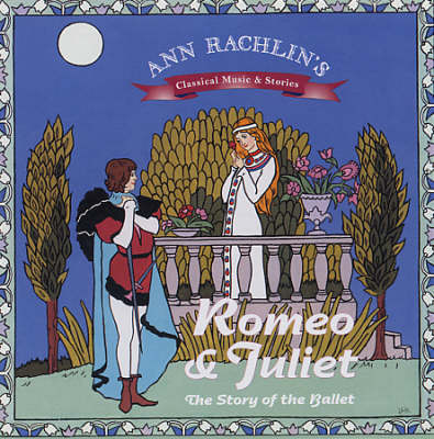 Romeo and Juliet: The Story of the Ballet (CD-Audio)