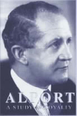 Alport: A Study in Loyalty (Hardback)