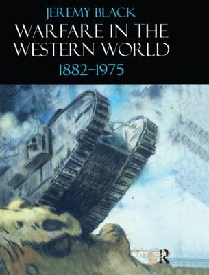 Warfare in the Western World, 1882-1975 (Hardback)