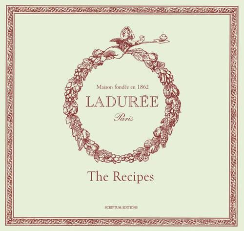 Laduree: Sucre: The Recipes (Hardback)