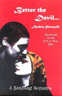 Better the Devil... (Paperback)