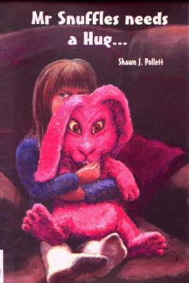 Mr.Snuffles Needs a Hug... (Paperback)