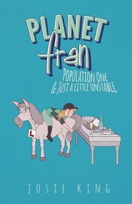 Planet Fran - Population One: And Just a Little UnSTABLE (Paperback)