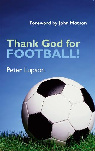 Thank God for Football! (Paperback)