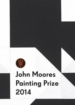 John Moores Painting Prize 2014 - National Museums Liverpool (Paperback)
