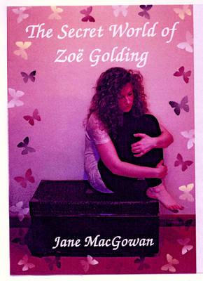 The Secret World of Zoe Golding (Paperback)