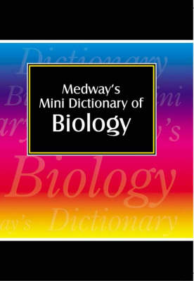 Medways Mini Dictionary: Biology (Paperback)