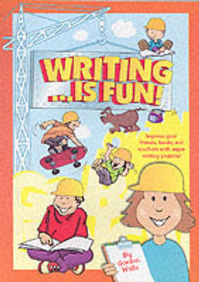 Writing...is Fun!: A Young Person's Guide to Successful Writing - Writers' bookshop (Paperback)