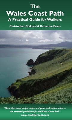 The Wales Coast Path: A Practical Guide for Walkers (Paperback)