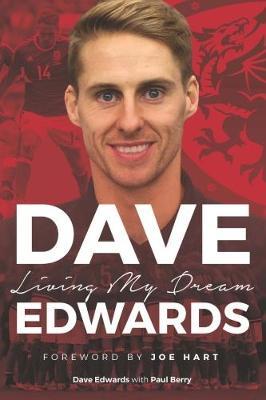 Dave Edwards: Living My Dream (Paperback)
