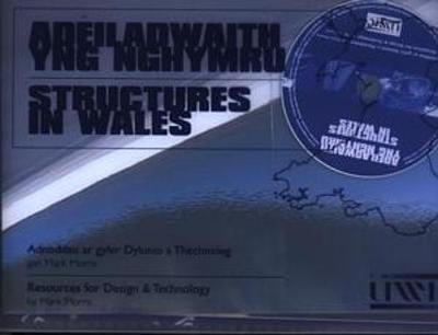 Adeiladwaith yng Nghymru/Structures in Wales (Pecyn/Pack)- Adnoddau ar Gyfer Dylunio a Thechnoleg/Resources for Design and Technology