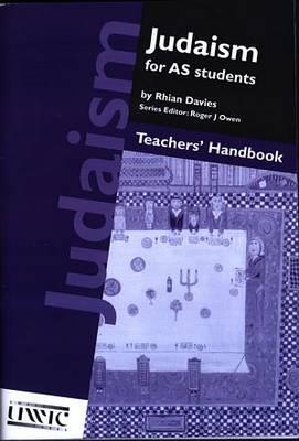 Judaism for AS Students: Judaism for AS Students: Teachers' Handbook Teachers' Handbook (Paperback)