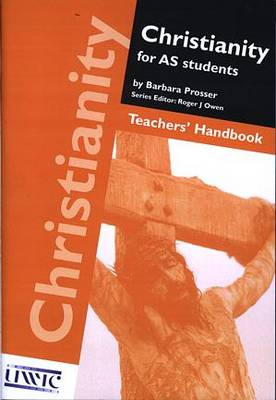 Christianity for AS Students: Teachers' Handbook (Paperback)