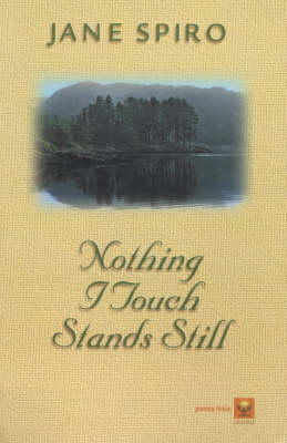 Nothing I Touch Stands Still (Paperback)