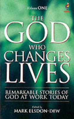 The God Who Changes Lives: Pt. 1 (Paperback)