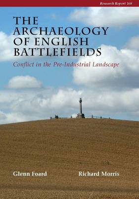 The Archaeology of English Battlefields (Paperback)