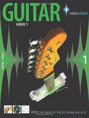 Rockschool Guitar Grade 1 (2006-2012) (Paperback)