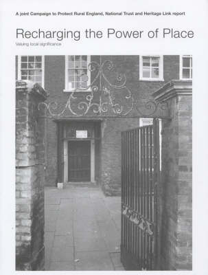 Recharging the Power of Place: Valuing Local Significance (Paperback)