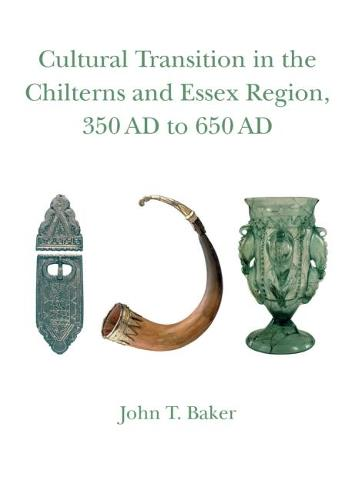 Cultural Transition in the Chilterns and Essex Region - Studies in Regional and Local History (Paperback)