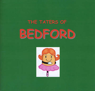 The Taters of Bedford (Paperback)