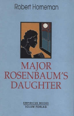 Major Rosenbaum's Daughter (Hardback)