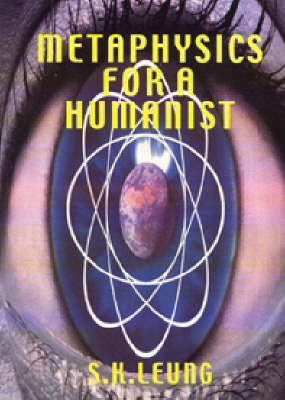 Metaphysics for a Humanist (Paperback)