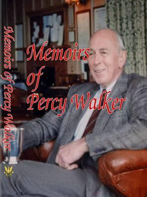 Memoirs of Percy Walker (Hardback)