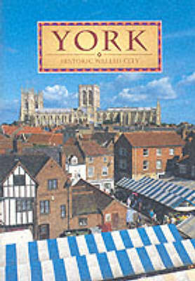 York: Historic Walled City (Paperback)