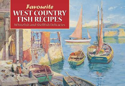 Favourite West Country Fish Recipes (Paperback)